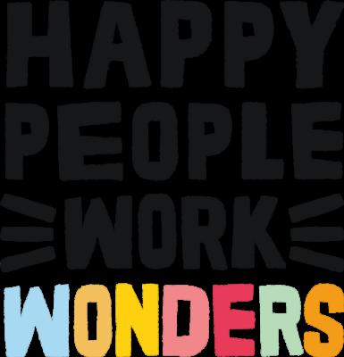 Happy People Work Wonders SML